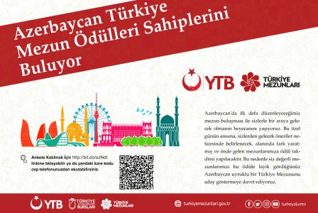 TÜRKİYE MEZUNLARI AZERBAYCAN'DA BULUŞUYOR